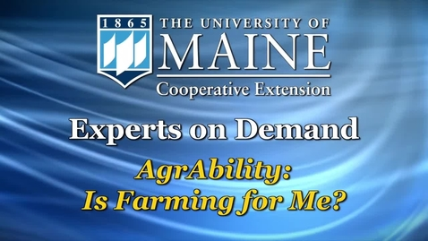 Thumbnail for entry AgrAbility: Is Farming for Me?