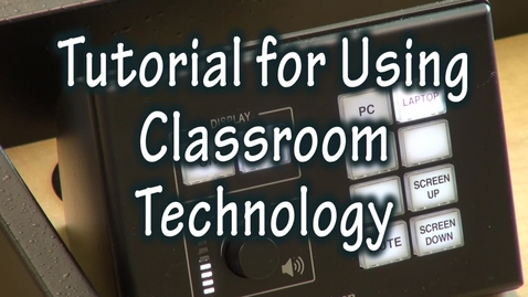 Thumbnail for entry Classroom Extron Instructions