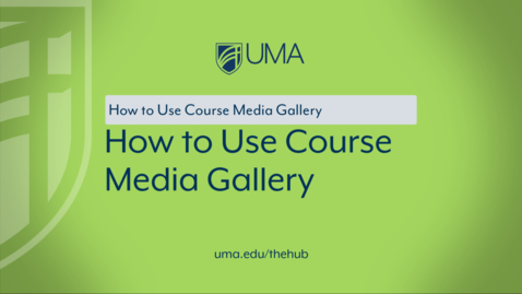 Thumbnail for entry How to Use Course Media Gallery