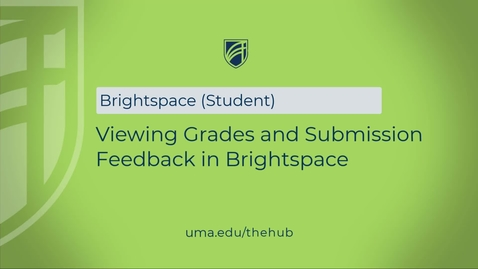 Thumbnail for entry Viewing Grades and Submission Feedback in Brightspace