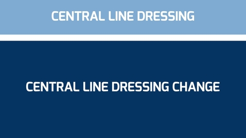 Thumbnail for entry Central line dressing change