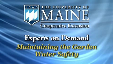 Thumbnail for entry Maintaining the Garden: Water Safety