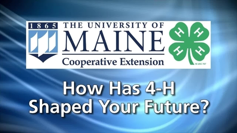 Thumbnail for entry How Has 4-H Shaped Your Future?