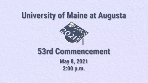 Thumbnail for entry 2021 Virtual Commencement