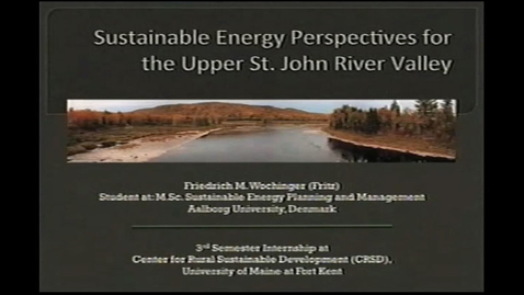 Thumbnail for entry Sustainable Energy Perspectives for the Upper St. John Valley