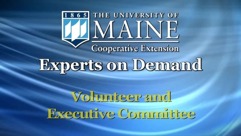 Thumbnail for entry How UMaine Cooperative Extension Works with Volunteers