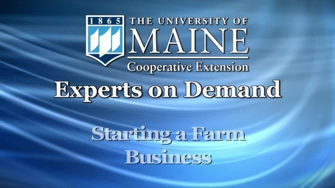 Thumbnail for entry Starting a Farm Business in Maine