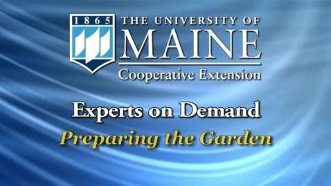 Thumbnail for entry Preparing the Garden