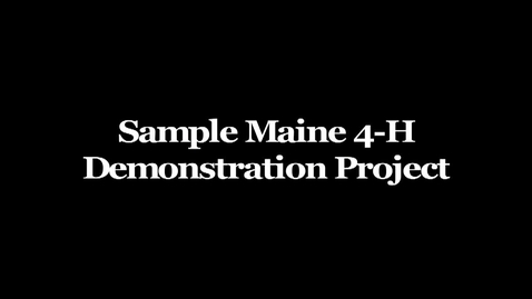 Thumbnail for entry How to Make a Book: Sample Maine 4-H Demonstration Project