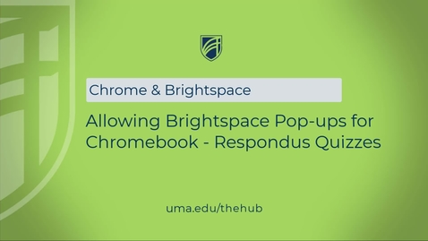 Thumbnail for entry Allowing Brightspace Pop-ups for Chromebook