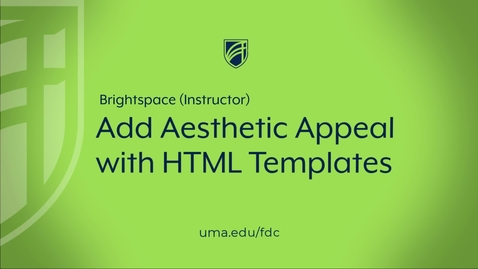 Thumbnail for entry Add Aesthetic Appeal with HTML Templates
