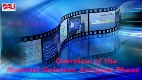 Thumbnail for entry Materiel Solution Analysis Phase Overview