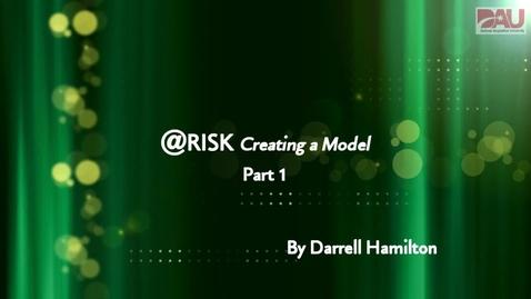 Thumbnail for entry @Risk Part 1 - Building the basic model