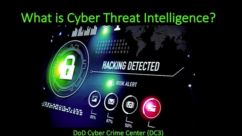 Thumbnail for entry DCISE Cyber Threat Intel and APTs 101_v2