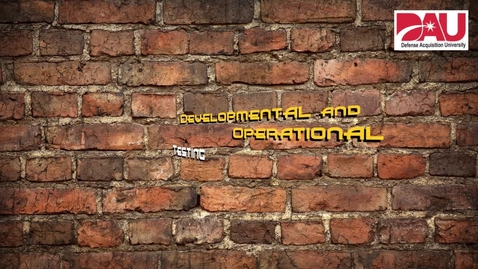 Thumbnail for entry Developmental and Operational Testing