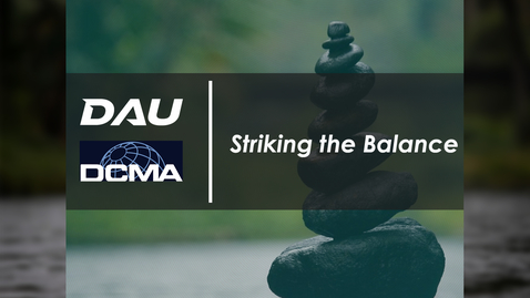 Thumbnail for entry Striking the Balance - Software Acquisition (10FEB21)