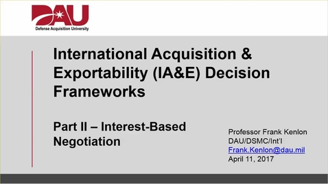 Thumbnail for entry DAU IA&E Decision Frameworks - Pt II