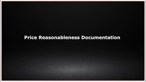 Thumbnail for entry CLC139 Video 7.3 Price Reasonableness Documentation