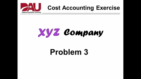 Thumbnail for entry CON170 Unit 5 Lesson 4 XYZ Problem 3