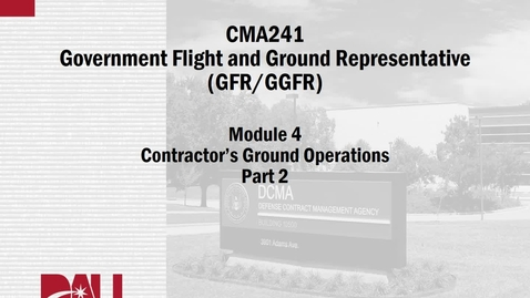 Thumbnail for entry CMA241V, M04, Ground Ops Part 2