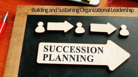 Thumbnail for entry Succession Planning