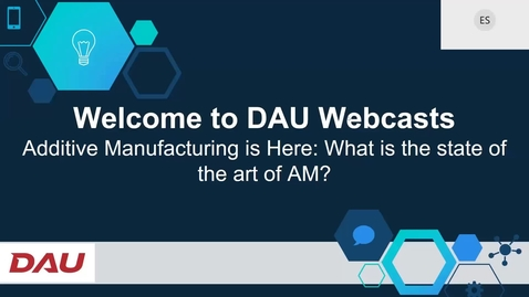 Thumbnail for entry Additive Manufacturing is Here: What is the state of the art of AM 2.17.21