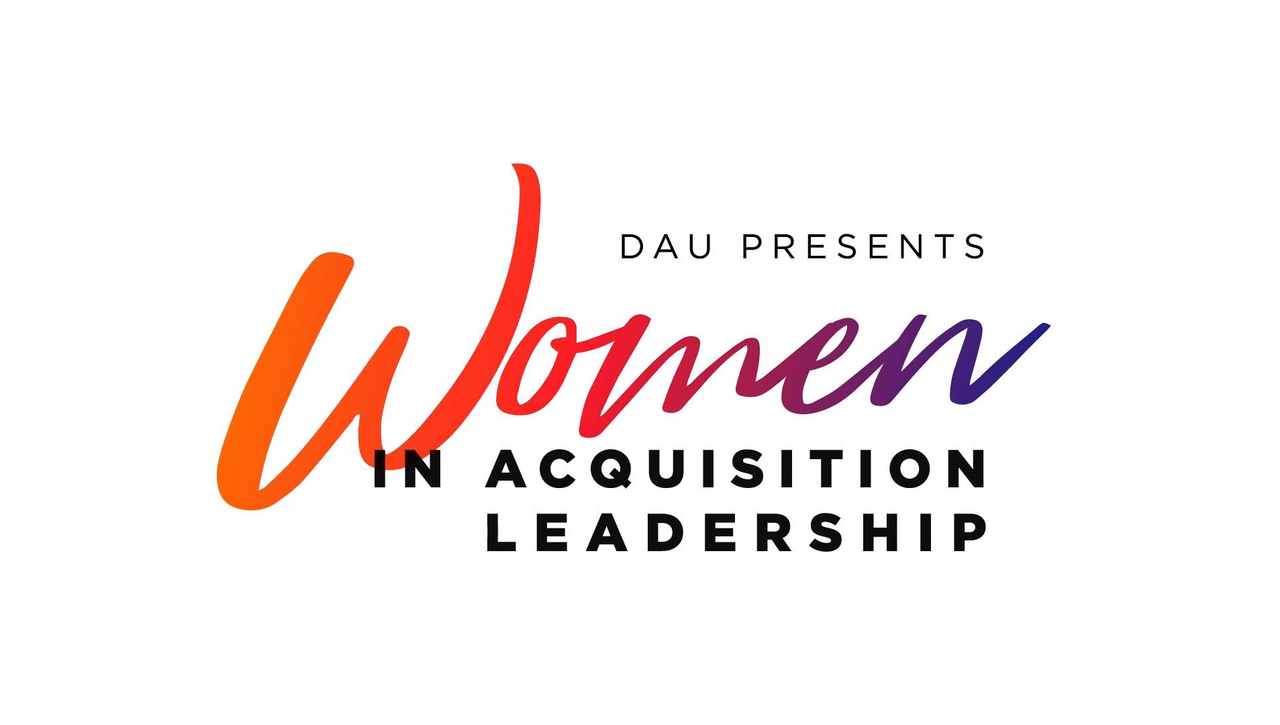 "Women in Acquisition Leadership: ""What would you tell your younger self?"""