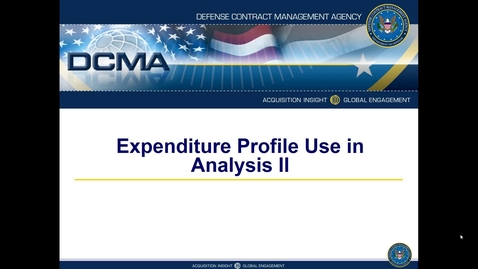 Thumbnail for entry DCMA Expenditure Profile Use in Analysis Part II