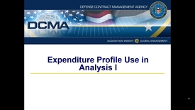 Thumbnail for entry DCMA Expenditure Profile Use in Analysis Part I