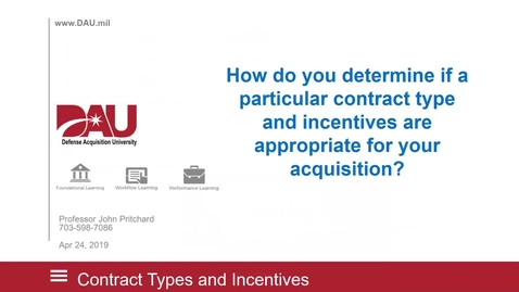 Thumbnail for entry DAU Lunch and Learn: Contract Types and Incentives