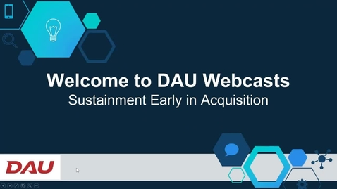 Thumbnail for entry DOD Sustainment Series Sustainment Early in Acquisition 6.8.21