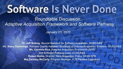 Thumbnail for entry Adaptive Acquisition Framework: Software Pathway Round Table