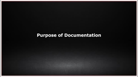 Thumbnail for entry CLC139 Video 7.1 Purpose of Documentation