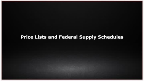 Thumbnail for entry CLC139 Video 6.4 Price Lists and Federal Supply Schedulels