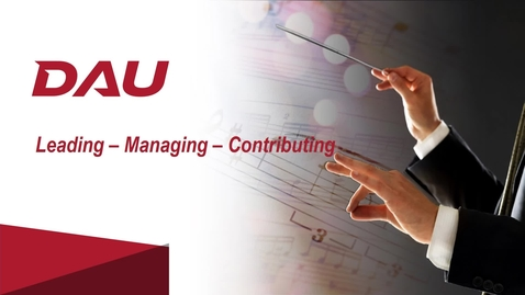 Thumbnail for entry 1.0 Introduction to Leading, Managing, and Contributing