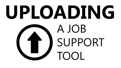 Thumbnail for entry Uploading a Job Support Tool