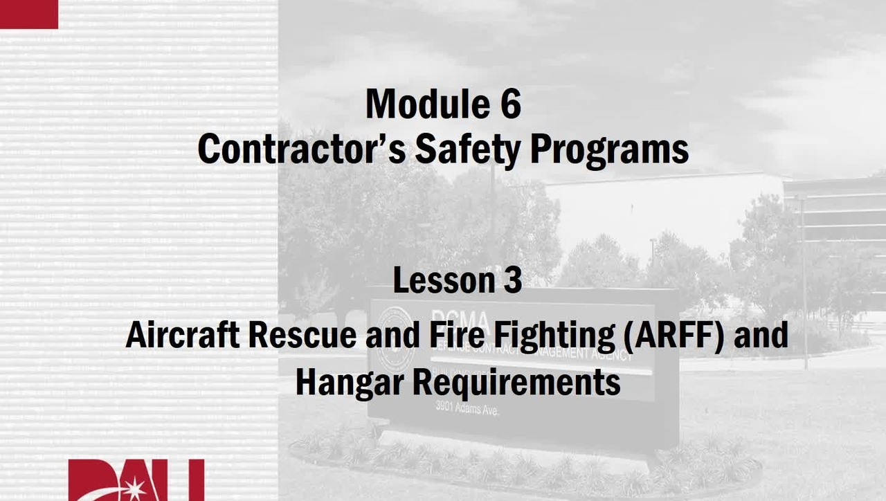 CMA241V, M07, Lesson 3, ARFF and Facilities