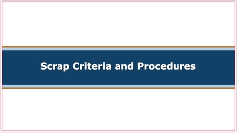 Thumbnail for entry CMC251 Scrap Criteria and Procedures