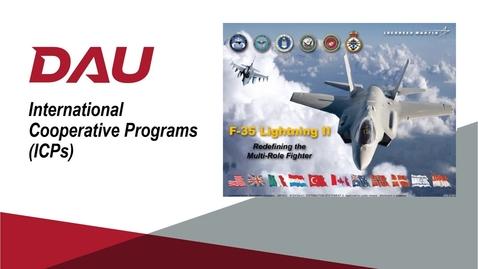 Thumbnail for entry V5 -- ACQ 380 International Cooperative Programs Lesson