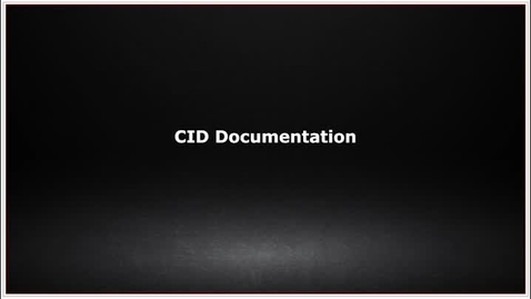 Thumbnail for entry CLC139 Video 7.2 CID Documentation