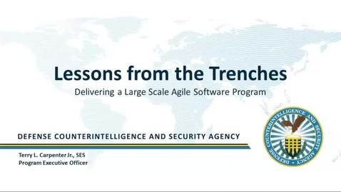 Thumbnail for entry DAU Hot Topic Forum: Lessons from the Trenches Delivering a Large Scale Agile Software Program