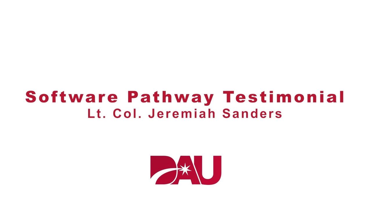 Lt.  Col. Jeremiah Sanders Software Pathway Testimonial