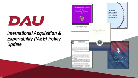 Thumbnail for entry P1 -- ACQ 380 International Acquisition & Exportability Policy Update Lesson