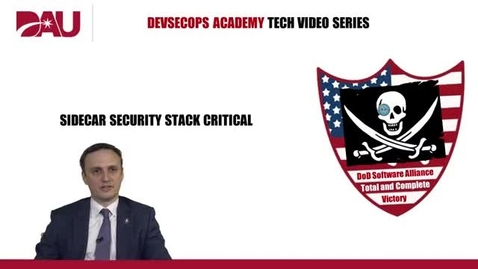 Thumbnail for entry No Continuous Monitoring? No DevSecOps.  Sidecar Security Stack Critical