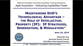 Thumbnail for entry Maintaining DoD's Technological Advantage:  The Role of Intellectual Property (IP): IP Strategies, Segregation, & Modulation