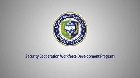 Thumbnail for entry DSCA Security Cooperation Workforce Development Program