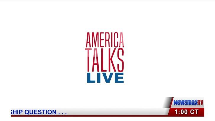 Newsmax TV - America Talks Live