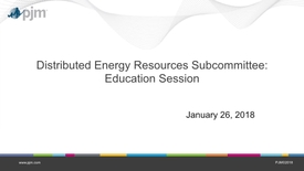 Thumbnail for entry Distributed Energy Resources Subcommittee: Education Session