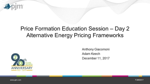 Thumbnail for entry Price Formation Education Session: Day 2 - Alternative Energy Pricing Frameworks