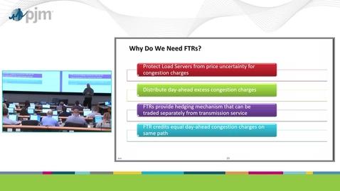 Thumbnail for entry Workshop on PJM ARR & FTR Market- Part 2 - Overview of FTRs
